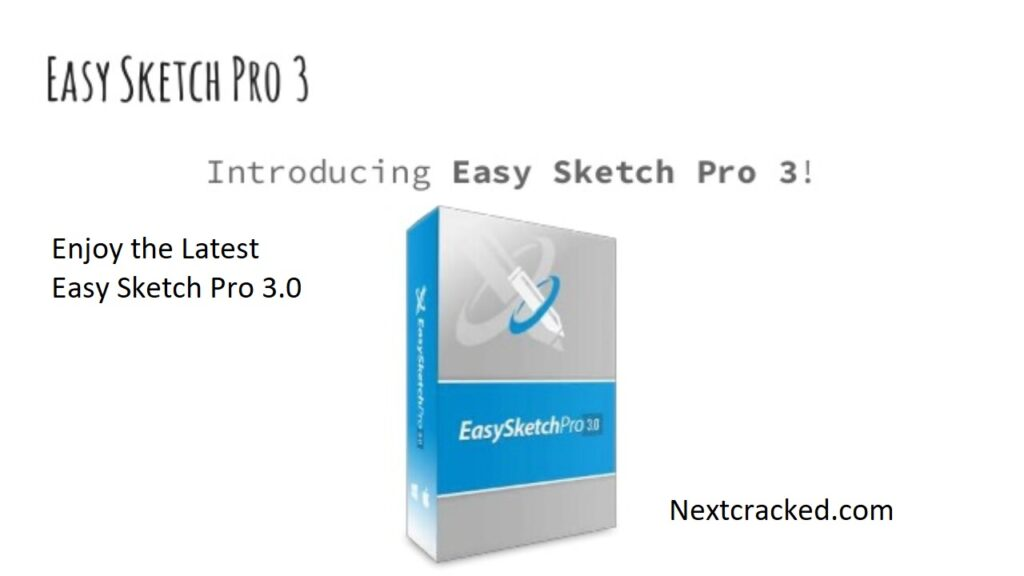 Easy Sketch Pro Crack 3.0.8 Full Access and Full Version [Latest] [20-21]
